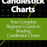 Candlestick Charts: Your Complete Beginner's Guide to Reading Candlestick Charts