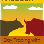 Day Trading with Heikin Ashi Charts (Day and swing trading of stocks Book 1)