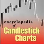 Encyclopedia of Candlestick Charts (Wiley Trading) by Bulkowski, Thomas N. Published by Wiley 1st (first) edition (2008) Hardcover